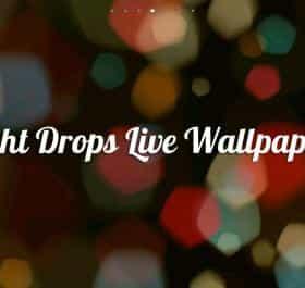 Light Drops Live Wallpaper