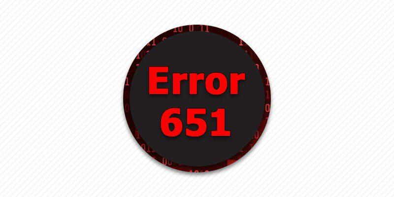 Error 651